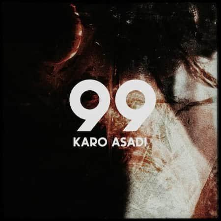 آهنگ کارو اسدی ۹۹