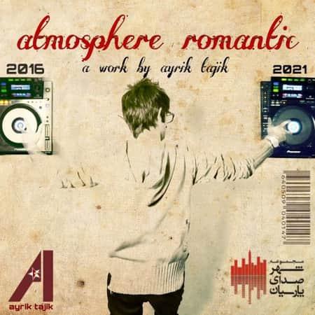 آهنگ آیریک تاجیک اتمسفر رمانتیک